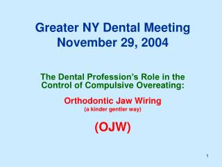 Greater NY Dental Meeting November 29, 2004