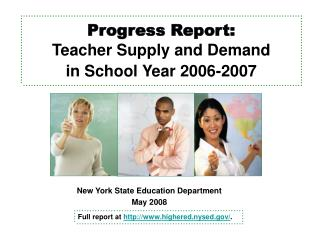 Progress Report: Teacher Supply and Demand in School Year 2006-2007