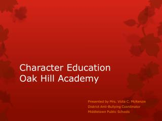 Character Education Oak Hill Academy