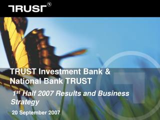 TRUST Investment Bank & National Bank TRUST