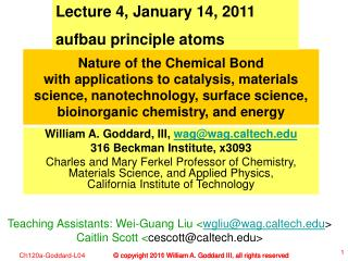 Lecture 4, January 14, 2011 aufbau principle atoms