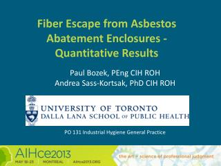 Fiber Escape from Asbestos Abatement Enclosures - Quantitative Results