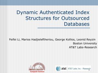 Dynamic Authenticated Index Structures for Outsourced Databases