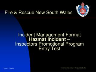 Incident Management Format  Hazmat Incident –  Inspectors Promotional Program Entry Test