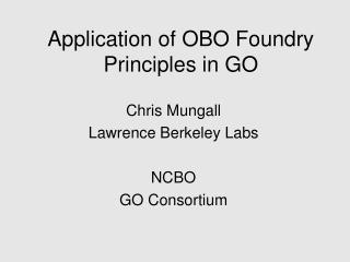 Application of OBO Foundry Principles in GO