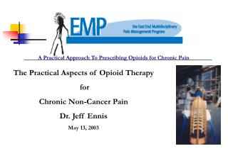 A Practical Approach To Prescribing Opioids for Chronic Pain