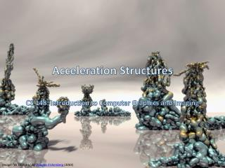 Acceleration Structures