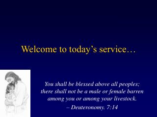 Welcome to today's service…