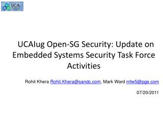 UCAIug  Open-SG Security: Update on Embedded Systems Security Task Force Activities
