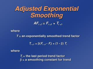 Adjusted Exponential Smoothing