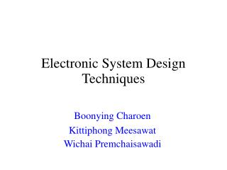 Electronic System Design Techniques