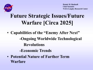 Future Strategic Issues/Future Warfare [Circa 2025]