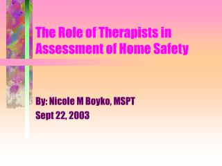 The Role of Therapists in Assessment of Home Safety