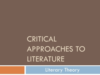 Critical Approaches to Literature --Introduction