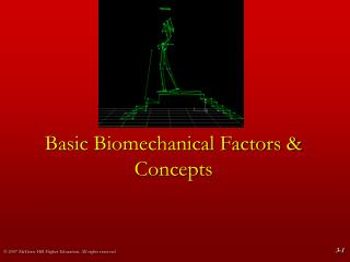 Basic Biomechanical Factors & Concepts