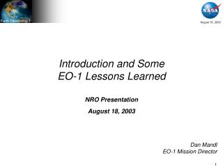 Introduction and Some EO-1 Lessons Learned