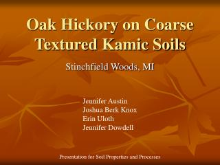 Oak Hickory on Coarse Textured Kamic Soils