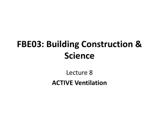 FBE03: Building Construction & Science