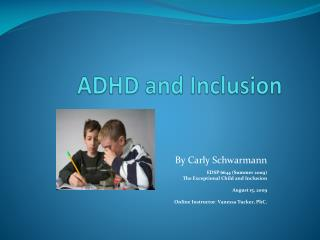 ADHD and Inclusion
