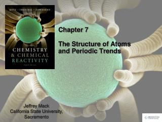 Chapter 7 The Structure of Atoms and Periodic Trends