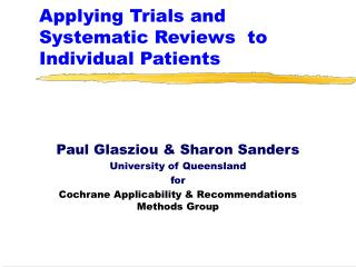 Applying Trials and Systematic Reviews  to Individual Patients