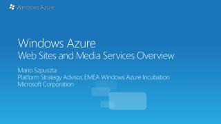 Windows Azure Web Sites and Media Services Overview