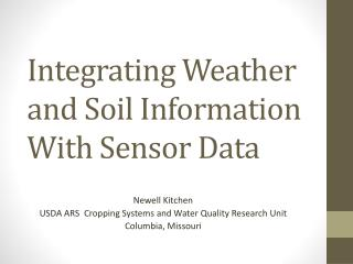Integrating Weather and Soil Information With Sensor Data