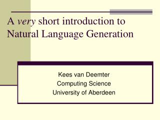 A very short introduction to Natural Language Generation
