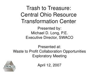 Trash to Treasure: Central Ohio Resource Transformation Center