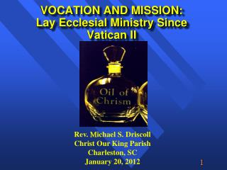 VOCATION AND MISSION:  Lay Ecclesial Ministry Since Vatican II