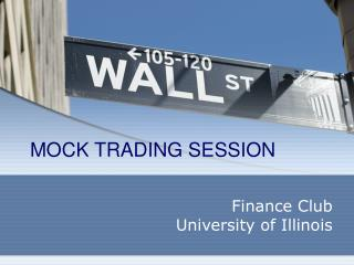 MOCK TRADING SESSION