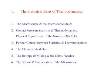 1.	The Statistical Basis of Thermodynamics
