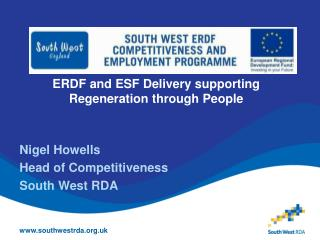 ERDF and ESF Delivery supporting Regeneration through People
