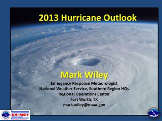 2013 Hurricane Outlook