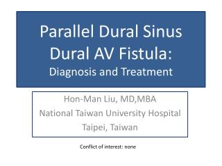Parallel Dural Sinus  Dural AV Fistula :  Diagnosis and Treatment
