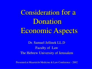 Consideration  for a Donation   Economic Aspects