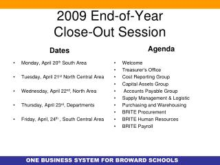 2009 End-of-Year  Close-Out Session