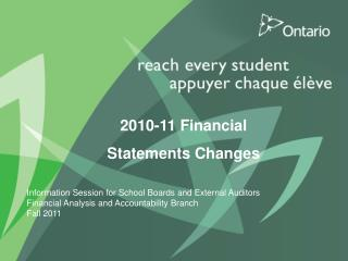 2010-11 Financial  Statements Changes