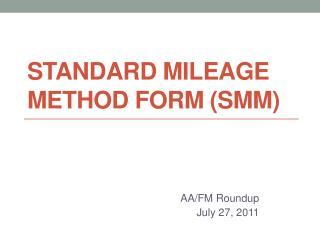 Standard Mileage Method Form (SMM)