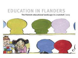 1. The position of Flanders   Flanders in Belgium and Europe, Flanders as a  federated  state    Education of the  commu