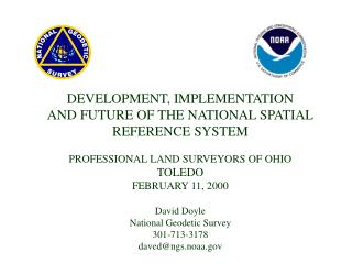 DEVELOPMENT, IMPLEMENTATION AND FUTURE OF THE NATIONAL SPATIAL REFERENCE SYSTEM