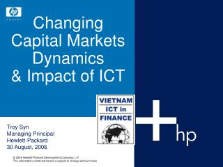 Changing  Capital Markets Dynamics & Impact of ICT