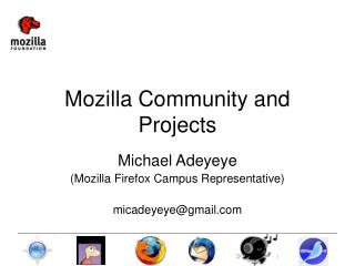 Mozilla Community and Projects