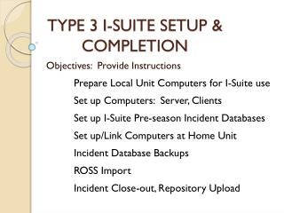 TYPE 3 I-SUITE SETUP & COMPLETION