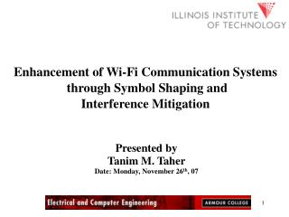 Enhancement of Wi-Fi Communication Systems  through Symbol Shaping and Interference Mitigation
