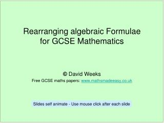 Rearranging algebraic Formulae  for GCSE Mathematics