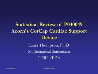 Statistical Review of P040049 Acorn's CorCap Cardiac Support Device