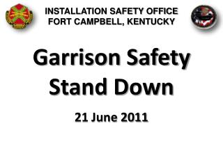 Garrison Safety Stand Down
