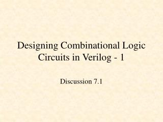 Designing Combinational Logic Circuits in Verilog - 1