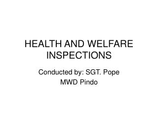 HEALTH AND WELFARE INSPECTIONS